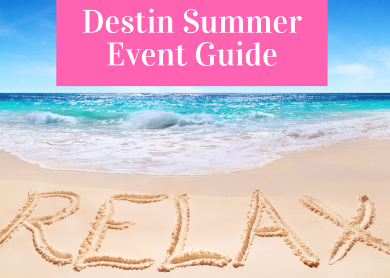 Destin 2018 summer event guide