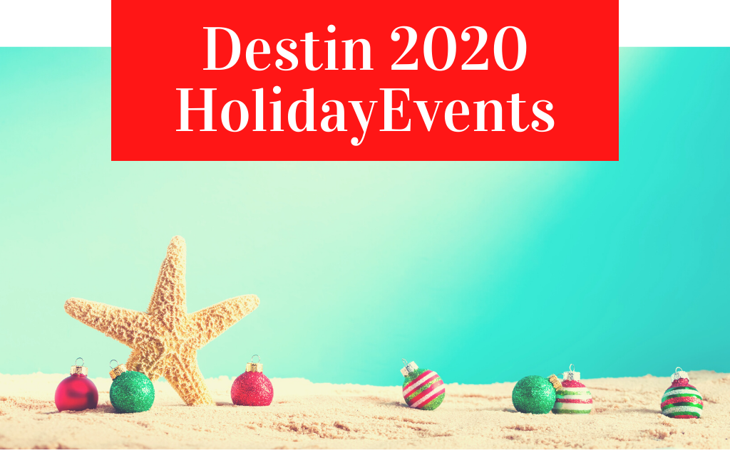 Destin FL 2020 Holiday event guide