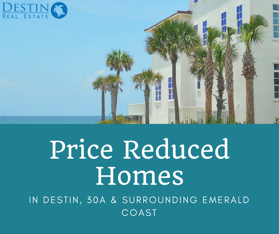 price reduced homes for sale in Destin and 30A FL