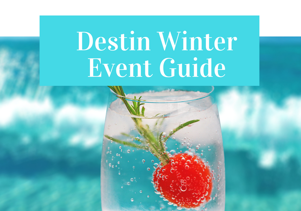 Destin Winter Event Guide
