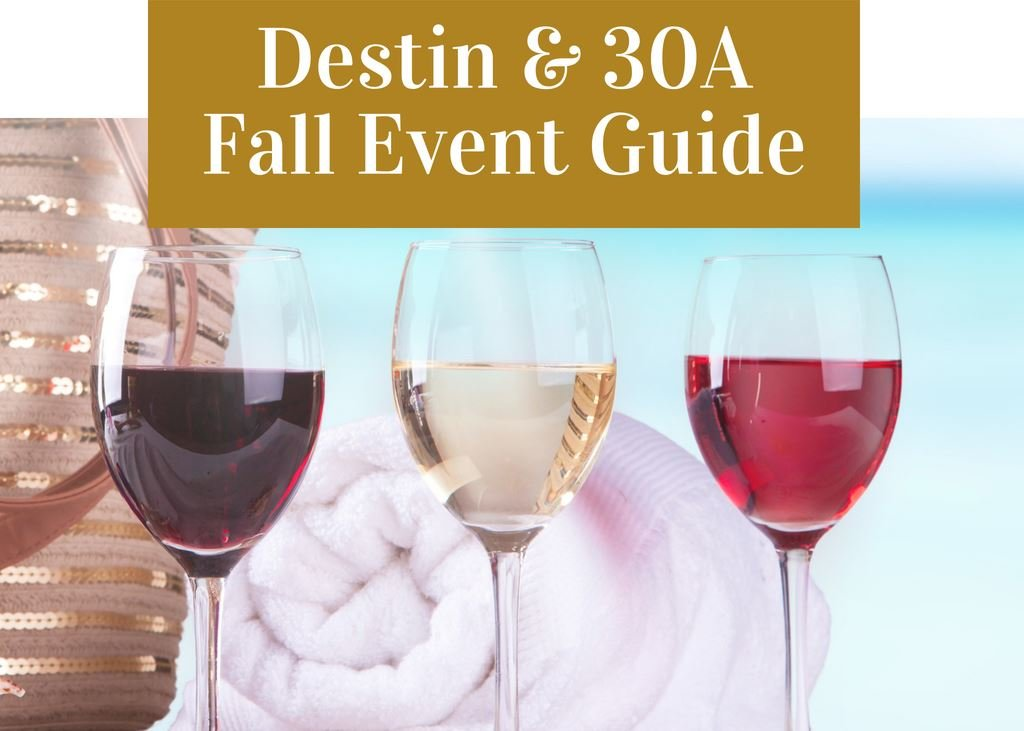 Destin and 30A Fall 2018 event guide