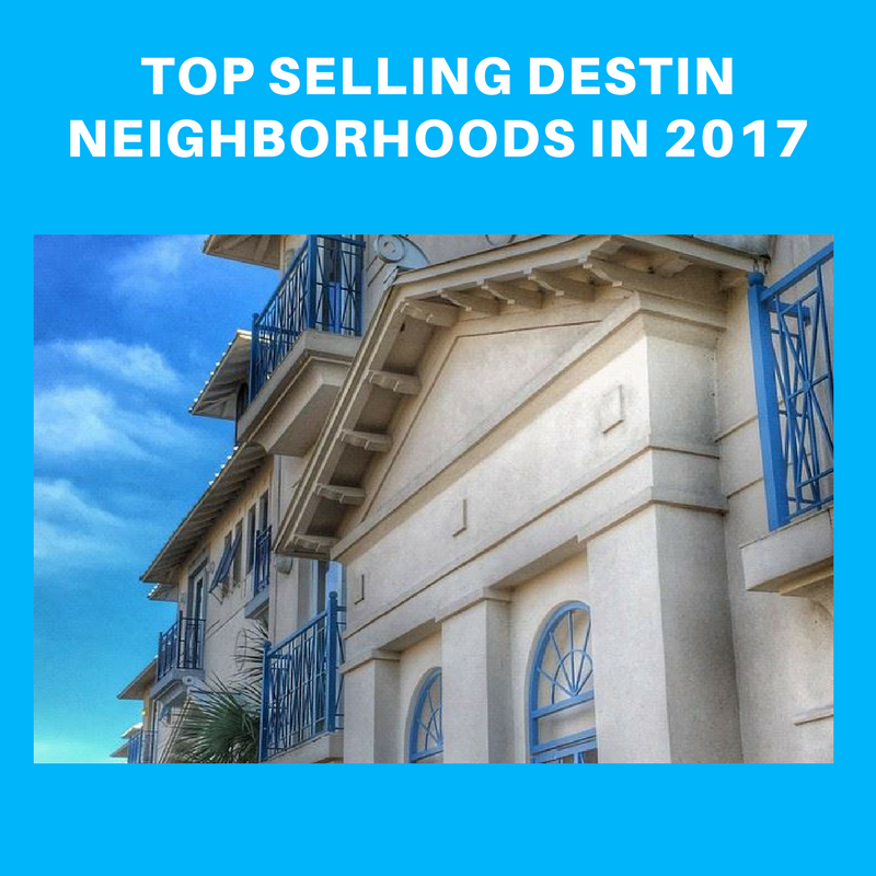 2017 top Destin neighborhoods