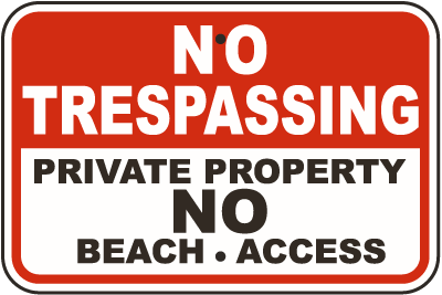 no beach access trespassing sign