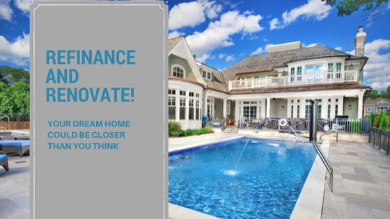 Refinancing options for renovations