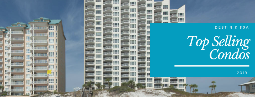 2019 top selling condos in Destin